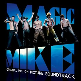 Banda sonora de Magic Mike