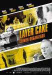 Layer cake. Crimen organizado