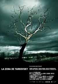 La Zona De Tarkovsky