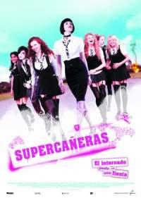 Supercañeras: El internado puede ser una fiesta