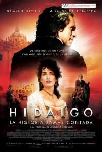 Hidalgo: La historia jamás contada.